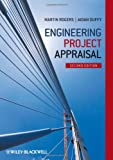 Engineering Project Appraisal, Martin Rogers and Aidan Duffy, 0470672994