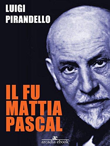 Il Fu Mattia Pascal Ebook
