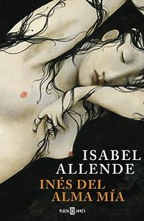Inés del alma mía par Allende