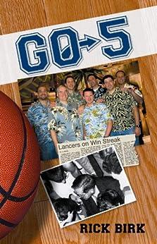 GO-5: A Sports Novel by [Birk, Rick]