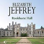 Rookhurst Hall | Elizabeth Jeffrey