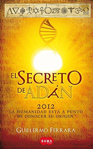 El secreto de Adan (Spanish Edition) [Guillermo Ferrara] (Tapa Blanda)