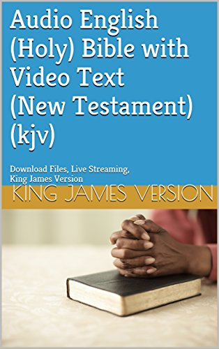 Audio English(Holy) Bible with Video Text(New Testament)(kjv): Download - Kindle Audio Video
