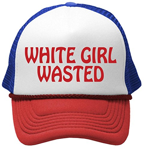 White Girl Wasted - Funny Party Dance frat College Mesh Trucker Cap Hat, RWB]()