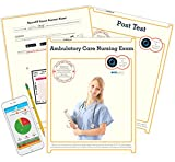 Ambulatory Care Nursing Exam, Test Prep, Study Guide