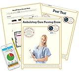 Ambulatory Care Nursing Exam, Test Prep, Study Guide
