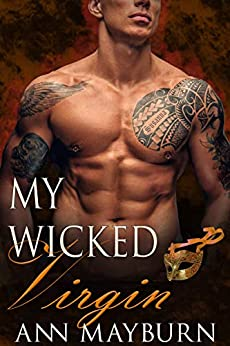 My Wicked Virgin (Club Wicked Book 6) by [Mayburn, Ann]