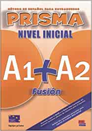 PRISMA A1 + A2 Fusión. Nivel Inicial: Método de español