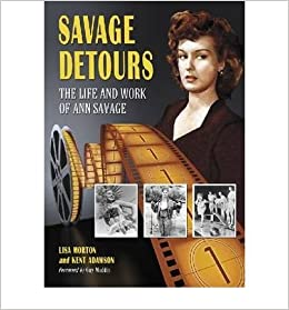 Book Savage Detours: The Life and Work of Ann Savage- Common