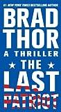 The Last Patriot: A Thriller