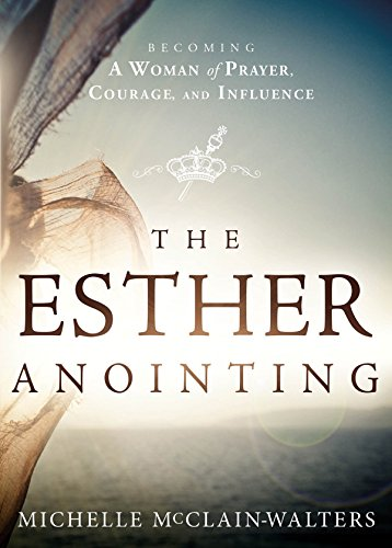 ??OFFLINE?? The Esther Anointing: Becoming A Woman Of Prayer, Courage, And Influence. Needs electric mente provides podria fotos outside