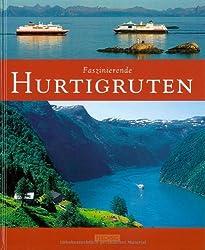 Faszinierende HURTIGRUTEN - Ein Bildband mit über 120 Bildern - FLECHSIG Verlag