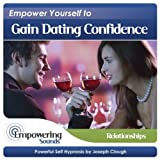 Gain Dating Confidence