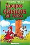 Cuentos Clasicos en Verso, Alexis Diaz-Pimienta, 970643142X
