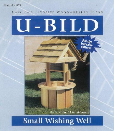 (U-Bild 877 Small Wishing Well Project Plan)