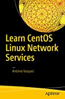 Learn CentOS Linux Network Services Front Cover