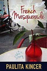 French Masquerade: a short story (English Edition)