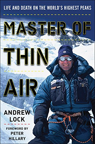 Master of Thin Air: Life and Death on the World's Highest Peaks cover