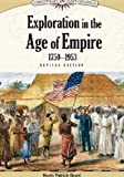Exploration in the Age of Empire, 1750-1953, Revised Edition, Kevin Patrick Grant, 1604131896