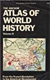 img - for The Anchor Atlas of World History, Vol. 2 (From the French Revolution to the American Bicentennial) book / textbook / text book