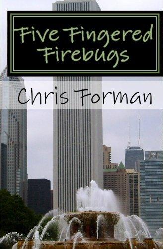 Five Fingered Firebugs