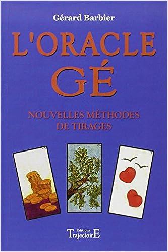 Télécharger des ebooks pour ipod touch gratuitement Oracle Gé - Nouvelles  méthodes de tirages PDF 2841971996 by Gérard Barbier fb5bfd366743