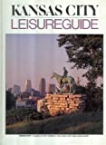 img - for Leisure Guide - Kansas City book / textbook / text book