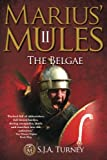 Marius' Mules II: The Belgae (Volume 2)