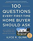img - for 100 Questions Every First-Time Home Buyer Should Ask, Fourth Edition: With Answers from Top Brokers from Around the Country book / textbook / text book