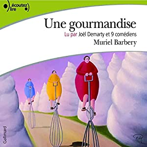 Une gourmandise Audiobook