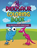Dinosaur Coloring Book for Toddlers: Fun Dinosaur Coloring Pages