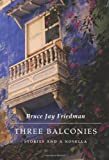 img - for Three Balconies: Stories and a Novella book / textbook / text book