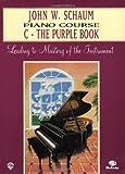 John W. Schaum Piano Course, John W. Schaum, 0769236073