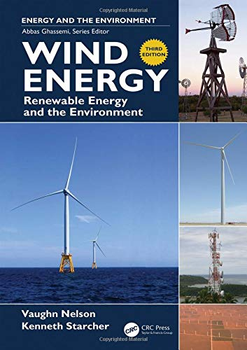 Wind Energy: Renewable Energy and the Environment (Taylor & Francis Series in Energy and the Environment)