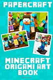 Papercraft: Minecraft Origami Art Book, Minecraft Handbooks, 1500222240