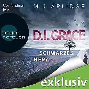 Schwarzes Herz (D. I. Grace 2) Hörbuch