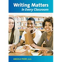 Writing Matters in Every Classroom