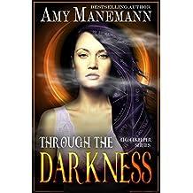 Through The Darkness Lightkeeper Series Book 2