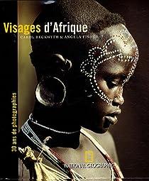Visages d'Afrique : Trente ans de photographie par Beckwith