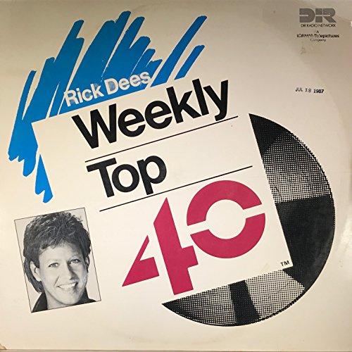 Rick Dees' Weekly Top 40 (Weekend Of July 18-19, 1987) (Rick Dees And The Weekly Top 40)