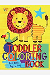 Toddler Coloring Book For Kids Ages 2-4: Preschool or Pre-K learning and educational activities. Letters (Alphabet or ABC) numbers counting shapes and ... supplies. (Silly Bear Coloring Books) Paperback