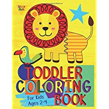 Toddler Coloring Book For Kids Ages 2-4: Preschool or Pre-K learning and educational activities. Letters (Alphabet or ABC) numbers counting shapes and ... supplies. (Silly Bear Coloring Books)
