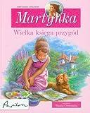 img - for Martynka wielka ksiega przygod book / textbook / text book