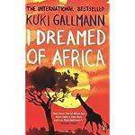 I Dreamed of Africa by Gallmann, Kuki (2007)