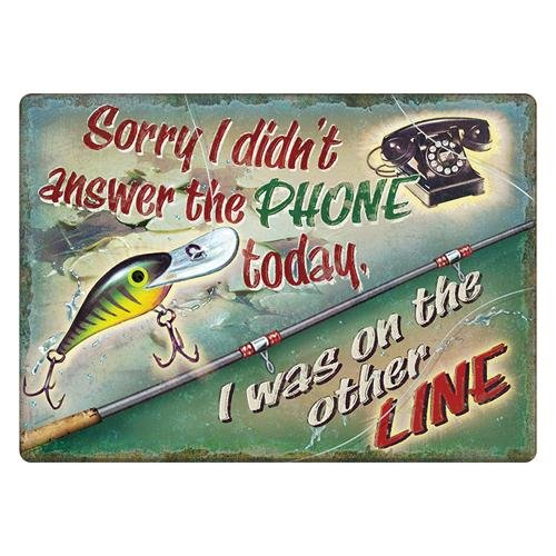 River's Edge I was On The Other Line Tin - Sign Tin Durable