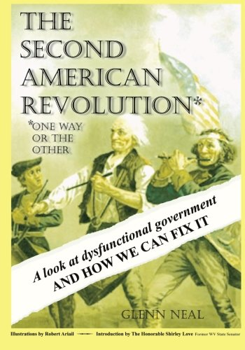 Read Online The Second American Revolution: One Way Or The Other PDF