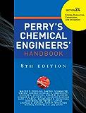 Perry's Chemical Engineers' Handbook, Eighth Edition (Chemical Engineers Handbook)
