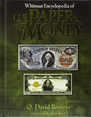 (Whitman Encyclopedia of U.S. Paper Money)