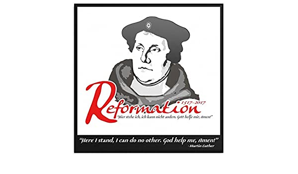 bafa6cb6a47ca Amazon.com  500th Anniversary Reformation Martin Luther Quote Canvas Wrap  (8x8)  Posters   Prints