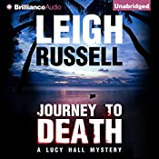 Journey to Death: A Lucy Hall Mystery, Book 1 | Leigh Russell